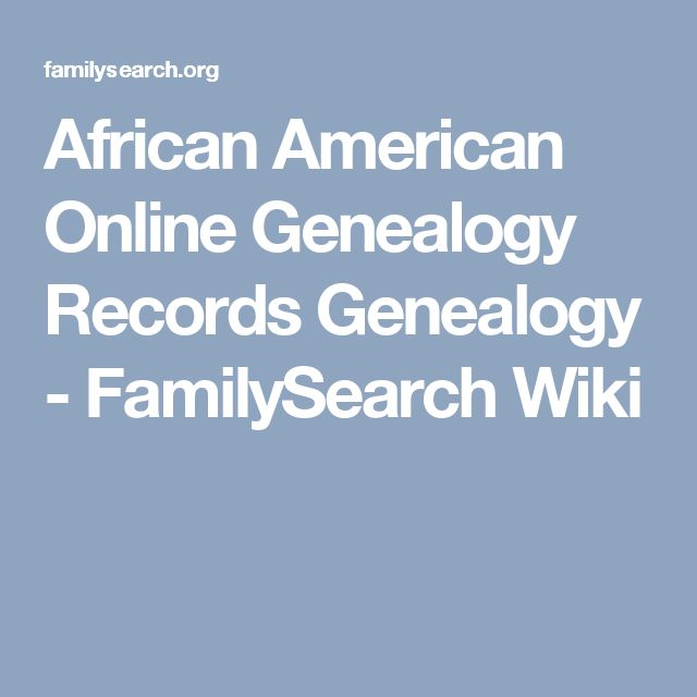 African American Online Genealogy Records Genealogy - FamilySearch Wiki
