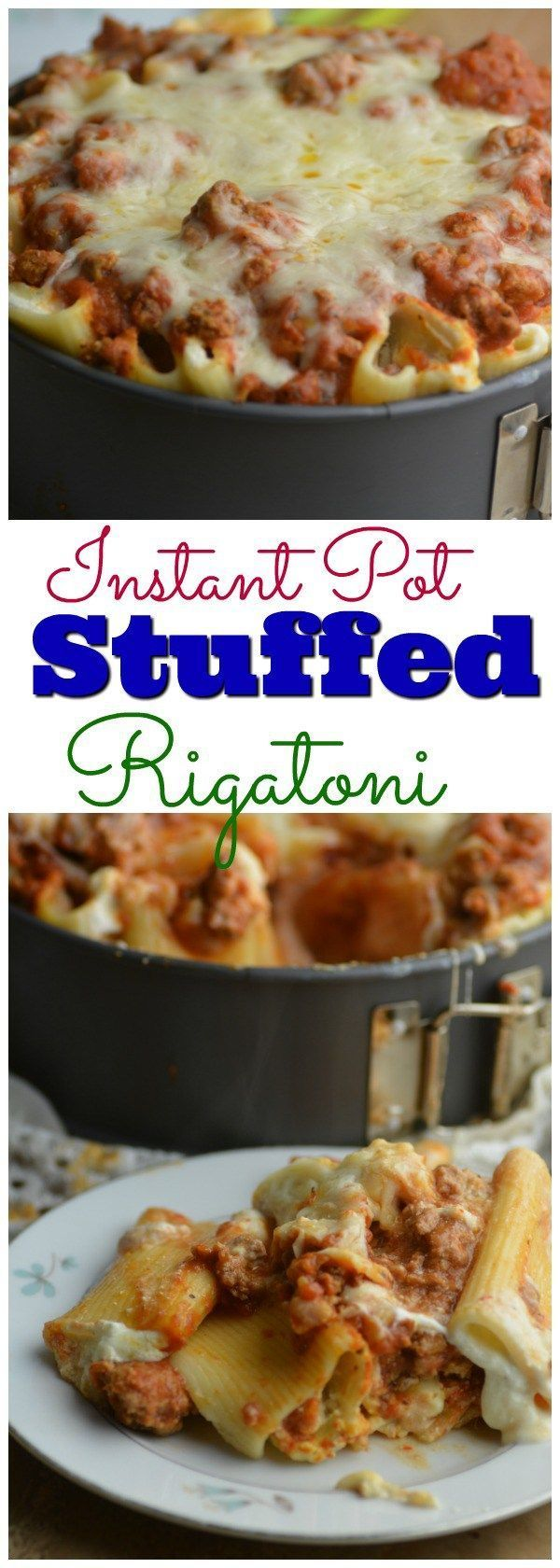 Stuffed Rigatoni cooked right in your Instant Pot. Your favorite taste of old fashion lasgana made in a fun new way. Cooked in only 20 minutes.