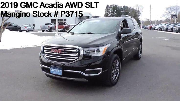 2019 Gmc Acadia Awd Slt Mangino Stock P3715 In 2020 Awd Gmc Buick Gmc