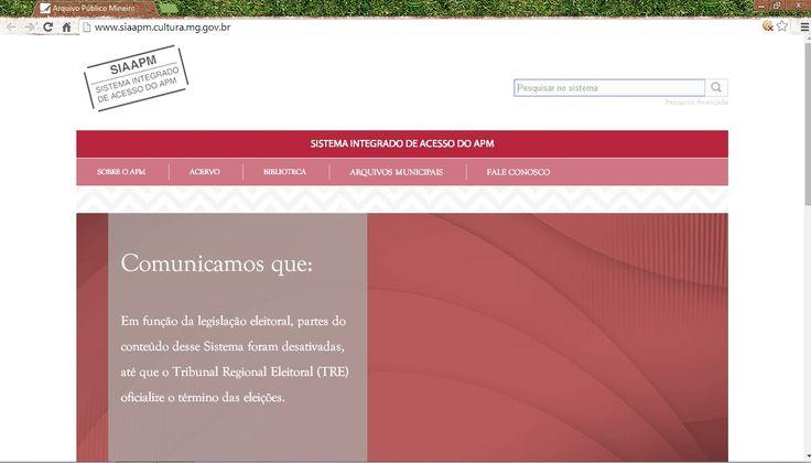 LIBERDADE DE IMPRENSA???? Arquivo Publico Mineiro têm seu site restrito por ordem do TRE (Tribunal Regional Eleitoral) ate o termino das eleições.