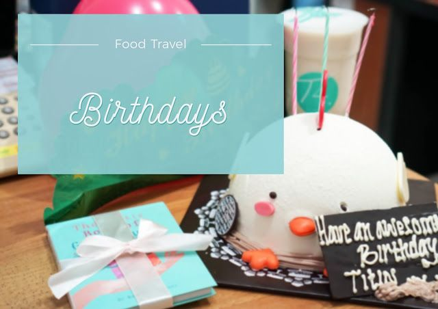 The Birthdays Festivity in October!  #Birthday   #FoodTravel   #October   #Lifestyle