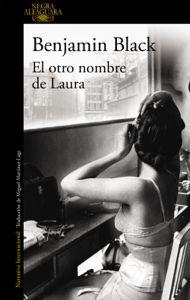 Descargar Ebook El otro nombre de Laura (Quirke 2) pdf online PDF/ePub – Benjamin Black