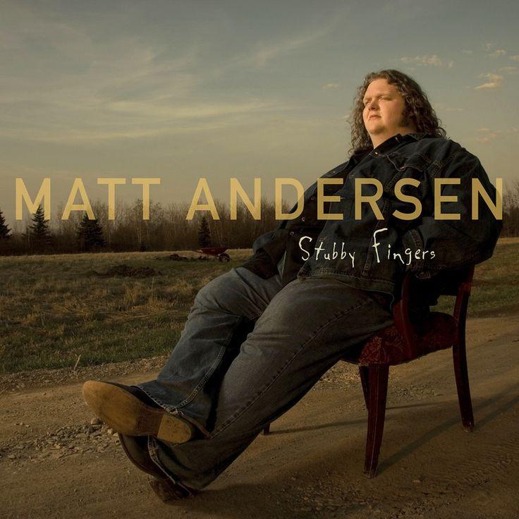 Matt Andersen - Stubby Fingers