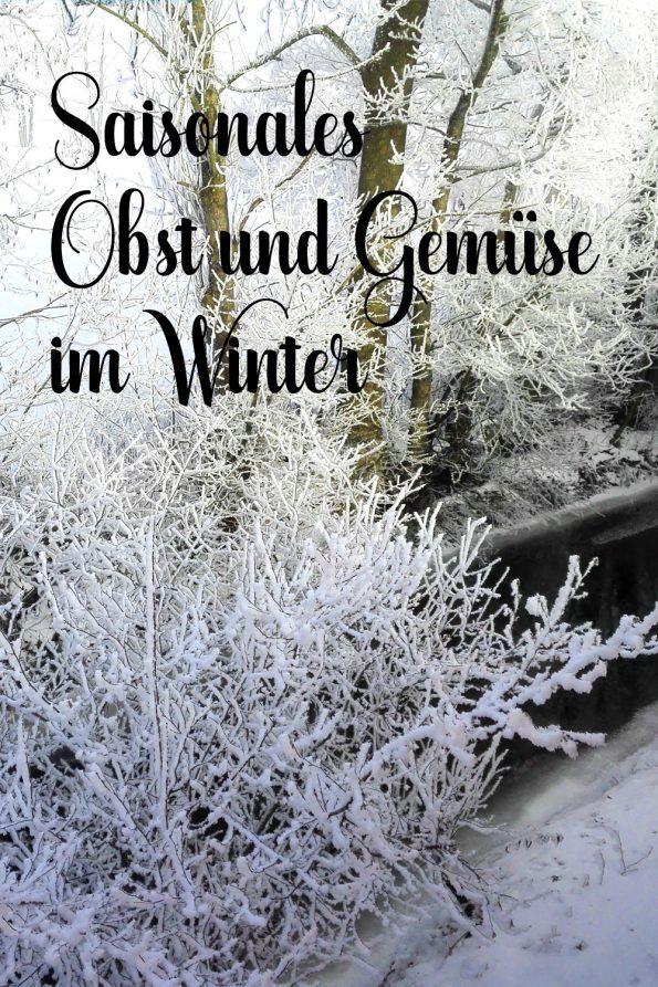 Frisches Regionales Gemuse Im Winter Ernten Obst Saisonale Rezepte Und Saison Gemuse