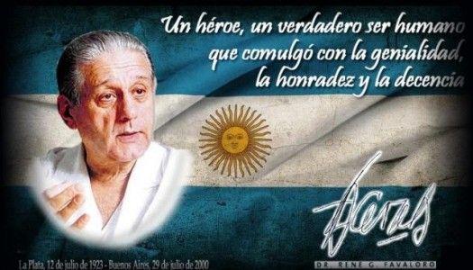 Rene Favaloro -René Gerónimo Favaloro (La Plata, 12 de julio de 1923 - Buenos Aires, 29 de julio de 2000) fue un prestigioso educador y médico cardiocirujano argentino, reconocido mundialmente por ser quien desarrolló el bypass coronario en el mundo con empleo de vena safena