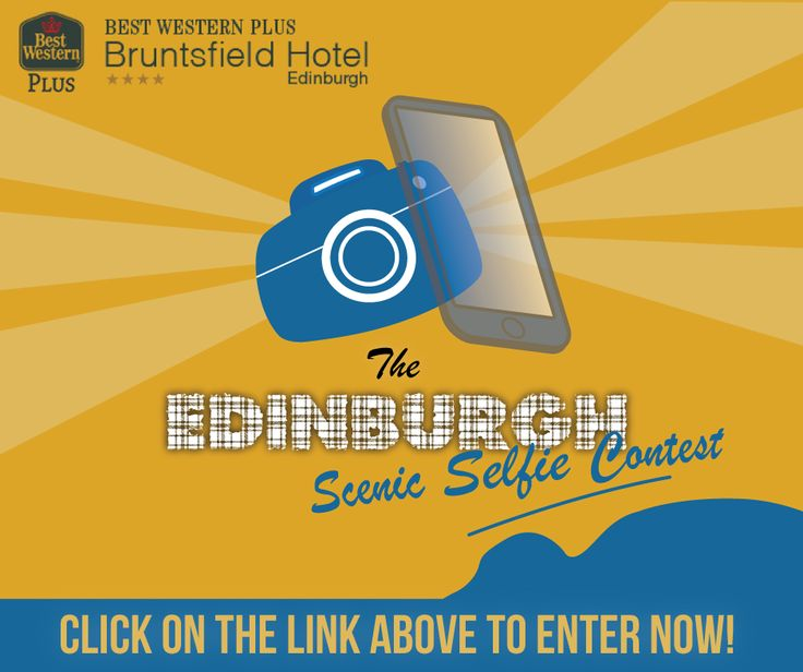 #EdinburghScenicSelfie contest from the Best Western PLUS Bruntsfield Hotel in Edinburgh.