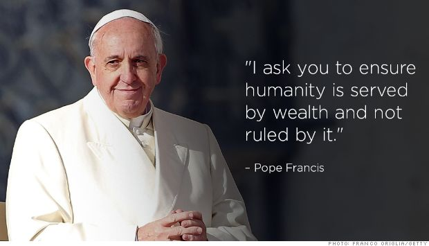 "Pope to global elite: Do more for the poor. ""I ask you to ensure humanity is served by wealth and not ruled by it."""