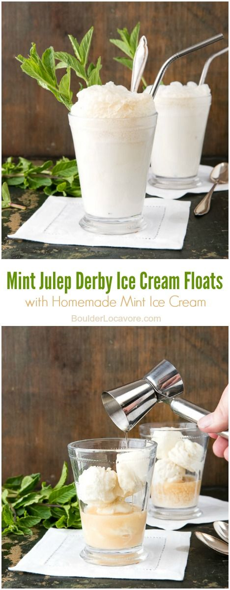Mint Julep Derby Ice Cream Floats with Homemade Mint Ice Cream
