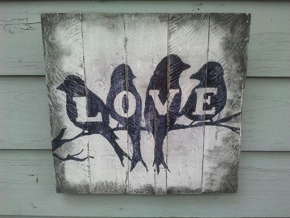 L O V E  birds wall sign by PuddleglumProducts on Etsy, $40.00   18x18
