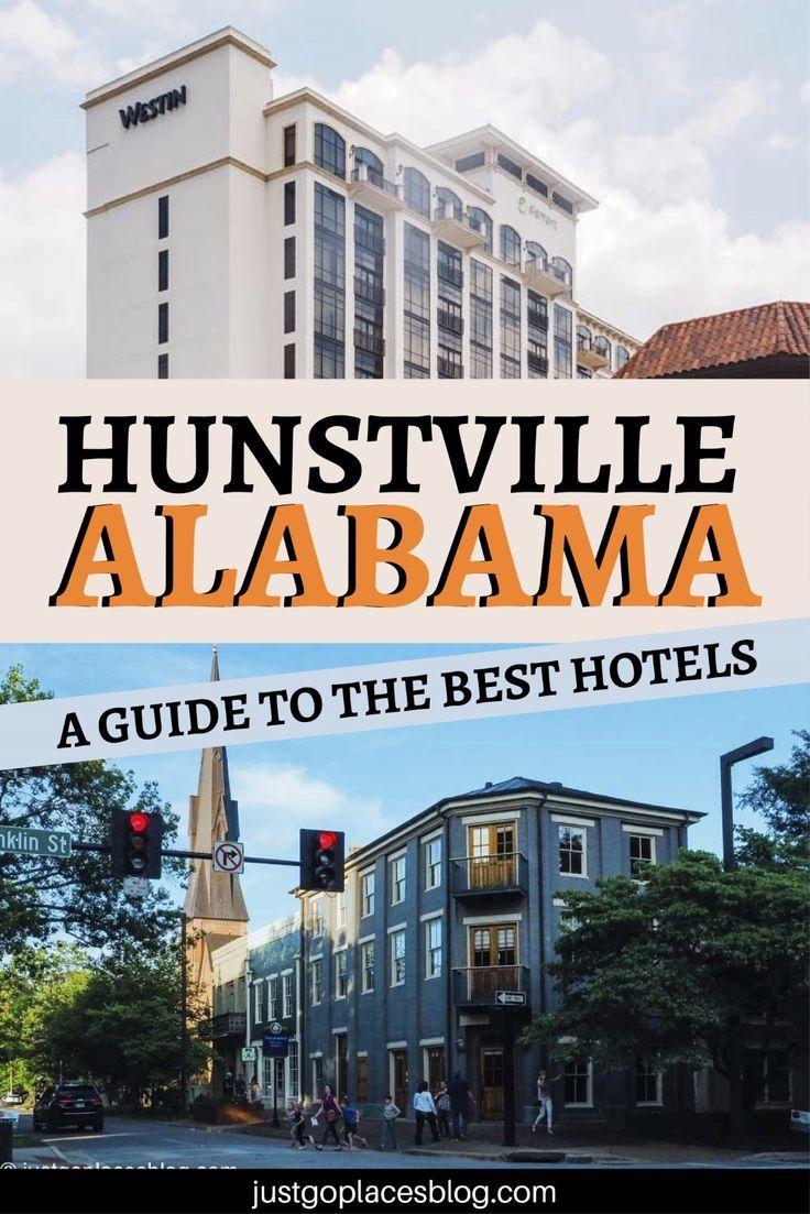 Our Fave Hotel Options In Huntsville Alabama Ihearthsv Alabama Travel Best Hotels Huntsville