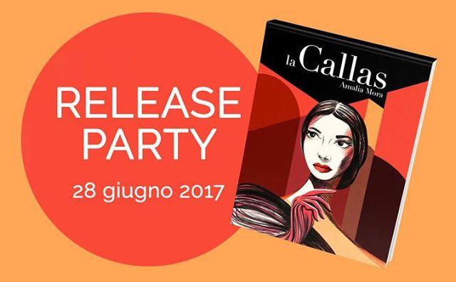 Romance and Fantasy for Cosmopolitan Girls: Release Party: La Callas di Amalia Mora