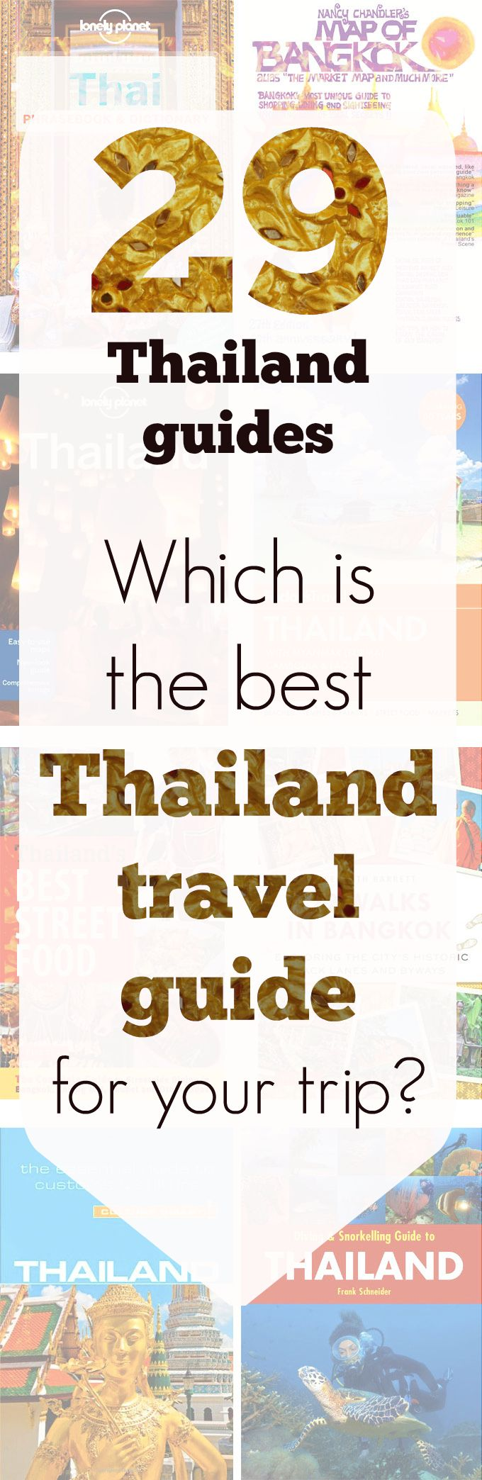 Thailand travel guide books: How to choose which one is best for you?