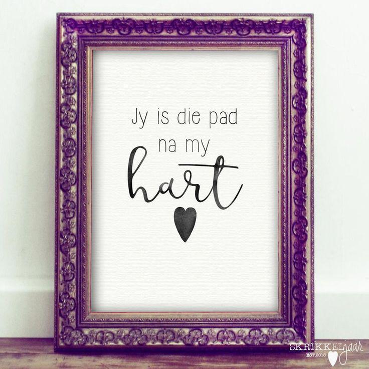 Jy is die pad na my hart - Printable Wall Art  https://hellopretty.co.za/skrikkeljaar