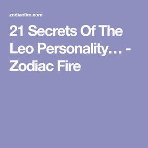 21 Secrets Of The Leo Personality… - Zodiac Fire
