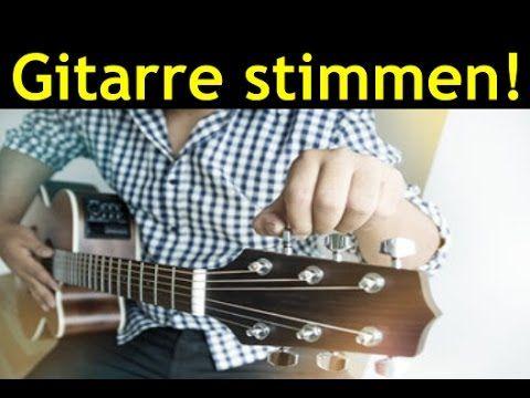 Gitarre stimmen ohne Stimmgerät für Anfänger - spielen & zupfen lernen mit klassischer Gitarre - YouTube