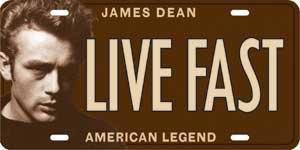 James Dean License Plate Collector Series - LIVE FAST - American Legend --- http://www.pinterest.com.gp1.me/3x0