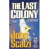 The Last Colony (Mass Market Paperback)By John Scalzi