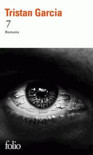 7 : romans / Tristan Garcia https://cataleg.ub.edu/record=b2231008~S1*cat Sept fois le monde. Sept romans miniatures. Il y sera question d'une drogue aux effets de jouvence, de musique, du plus beau visage du monde, de militantisme politique, d'extraterrestres, de religion ou d'immortalité.