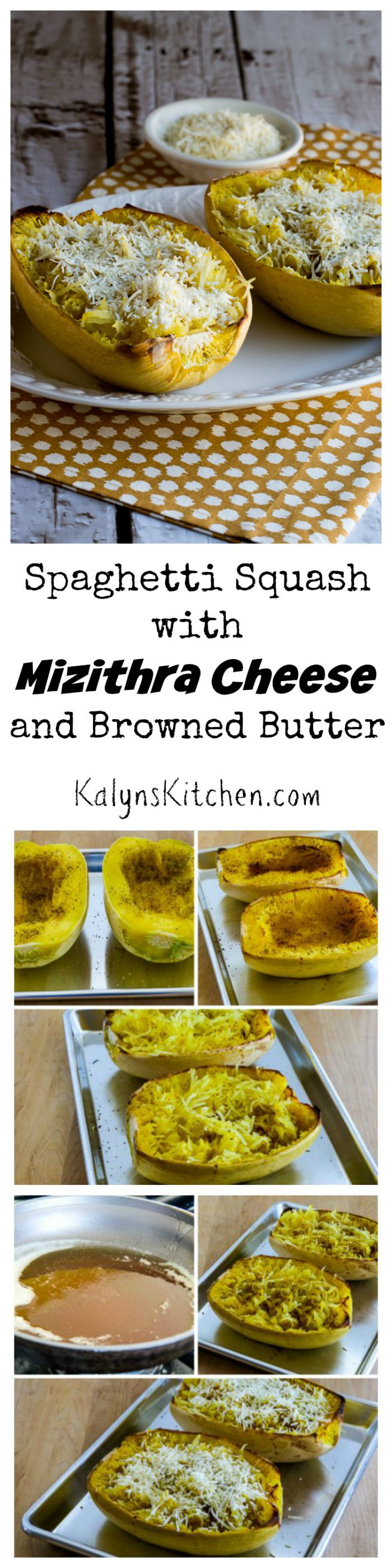 This Roasted Spaghetti Squash with Mizithra Cheese and Browned Butter is an amazing and easy side dish inspired by the famous dish at the Old Spaghetti Factory. We loved it and this version is low-carb and gluten-free. [from KalynsKitchen.com.}