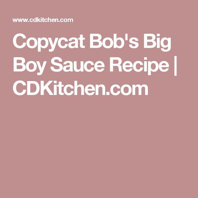 Copycat Bob's Big Boy Sauce Recipe | CDKitchen.com