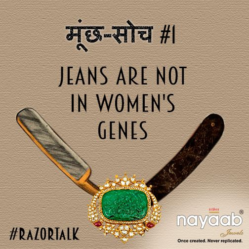 Have u faced such #MunchSoch? Shave off this patriarchal thinking of the society with your #RazorTalk this #IWD2015. Join campaign: twitter.com/NayaabJewels