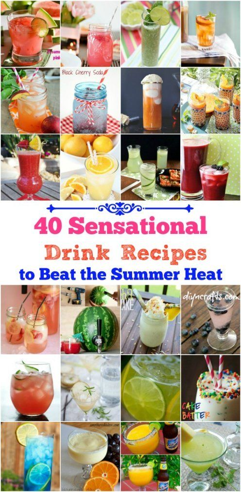 40 Sensational Drink Recipes to Beat the Summer Heat – DIY Crafts