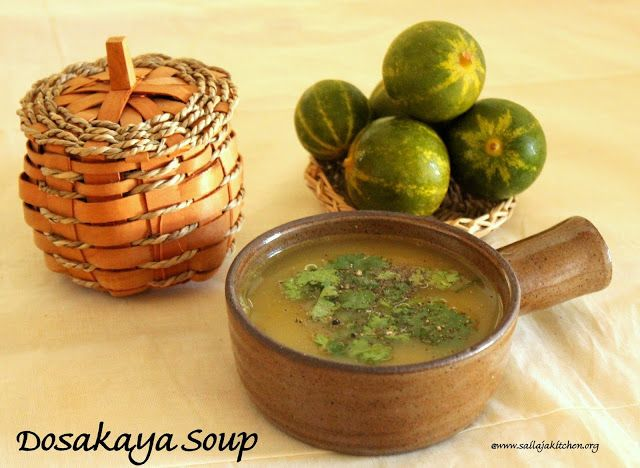 Sailaja Kitchen...A site for all food lovers!: Dosakaya Soup / Yellow Cucumber Soup - Easy Soup Recipe