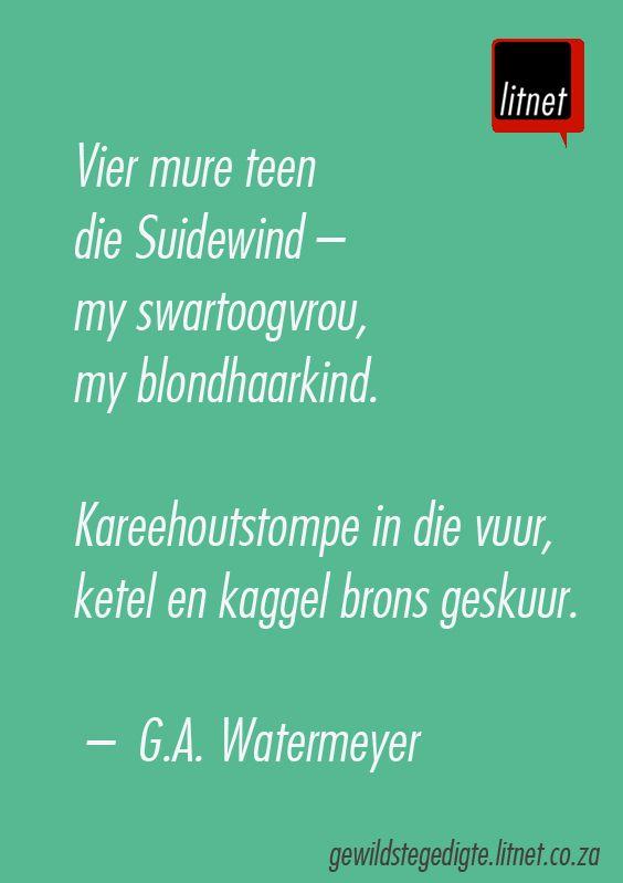 """""""Reën in die voorwinter"""" - G.A. Watermeyer  #afrikaans #poësie #Afrikana"""