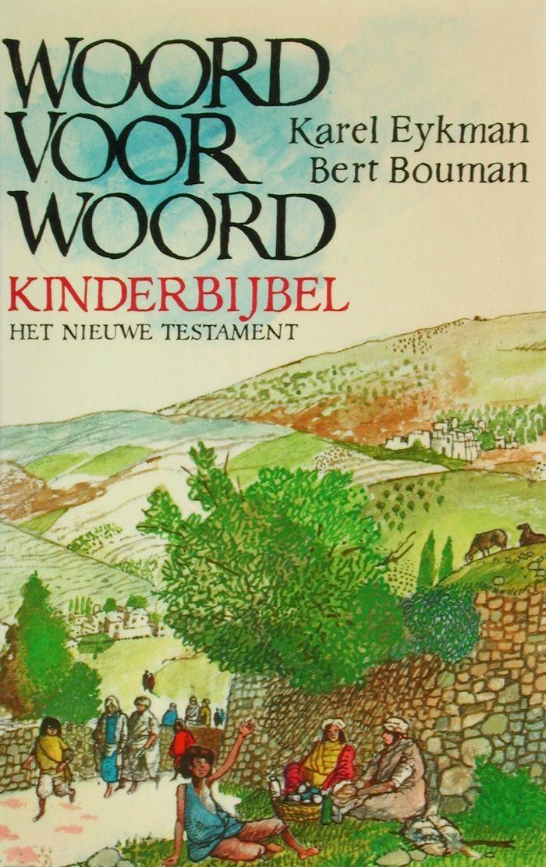 1961-1980 | Koninklijke Bibliotheek Woord voor Woord, kinderbijbel Prachtige sprookjes vond ik het, geen benul van de religieuze kant ervan.