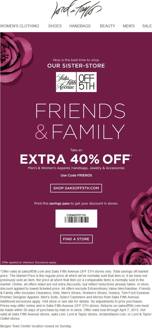 Pinned April 5th: Extra 40% off at #Saks OFF 5TH or online via promo code FRIENDS #coupon via The #Coupons App
