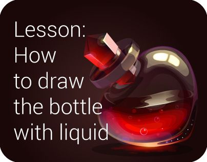 Lesson: How to draw the bottle with liquid