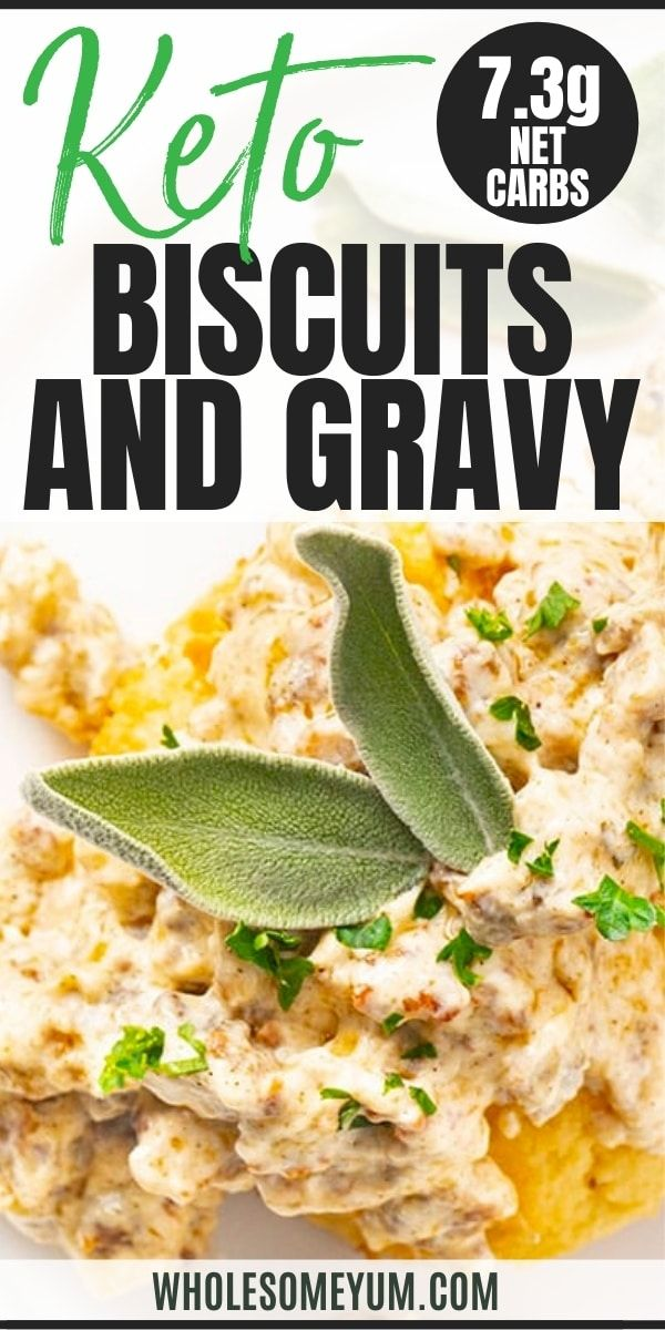 Keto Biscuits And Gravy Recipe In 2021 Keto Recipes Easy Easy Gravy Recipe Healthy Low Carb Snacks