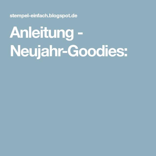 Anleitung – Neujahr-Goodies: – Petra Koch