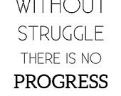 """Typography Poster Motivational Print """"Without struggle there is no progress"""",Wall Decor, Inspiration Quote Wall Art DIGITAL DOWNLOAD"""