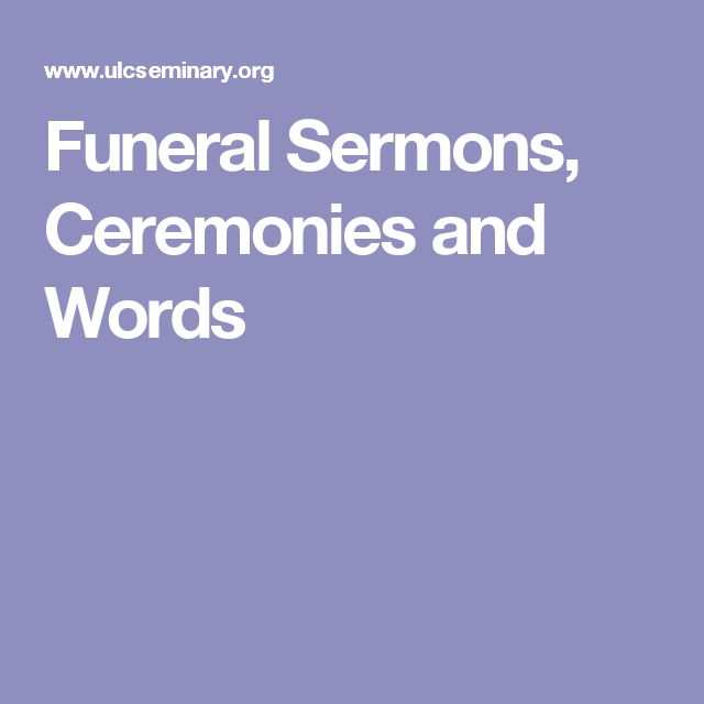 Funeral Sermons, Ceremonies and Words