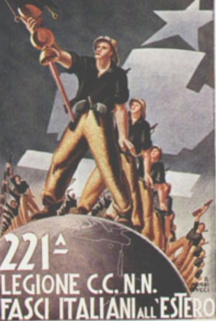 """ 221th Legion Black Shirts. Fasci Italiani abroad""  Italian Fascist propaganda poster from World War II."