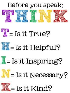 Think before you speak! A good tool to teach your littles.