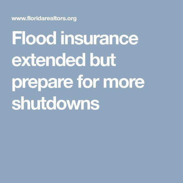 Flood insurance extended but prepare for more shutdowns