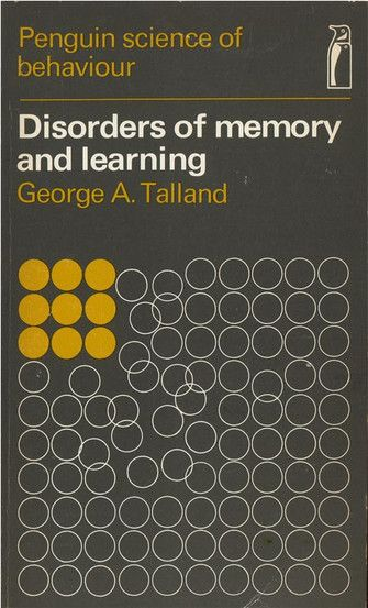 Disorders of Memory and Learning Effective and creative. 1968. Cover Design by Martin Bassett.