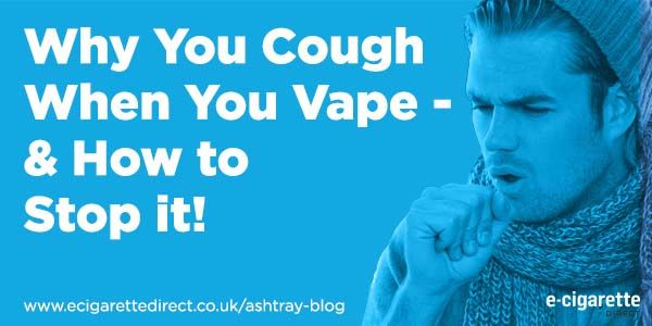 Do you cough when vaping? You`re not alone. Find out why vaping can cause coughing - and how to stop coughing when using an e-cigarette.