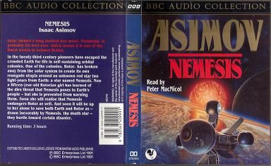 Nemesis written by Isaac Asimov performed by Peter MacNicol on Cassette (Abridged)