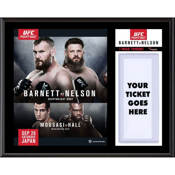 "Fanatics Authentic UFC Fight Night Josh Barnett vs. Roy Nelson Dueling ""I Was There"" 12"" x 15"" Sublimated Plaque - $39.99"
