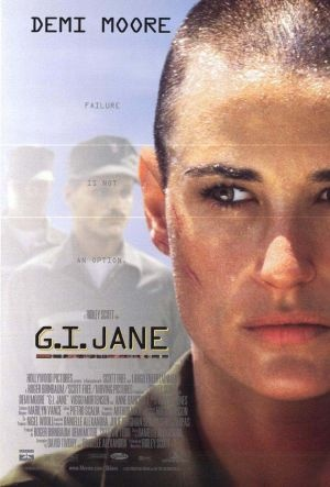 G.I. JANE - Struggling to fit in and prove that she can do just as good as any man, she smashes every hurdle they give her.