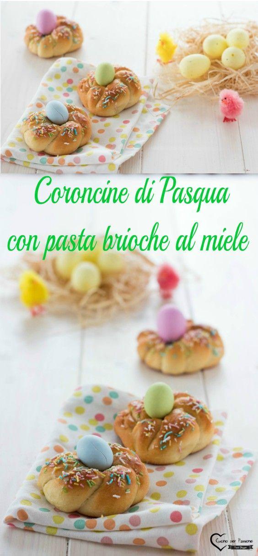 Coroncine di Pasqua con pasta brioche al miele #lievitati #ricette #cucina #pastamadre #pasqua