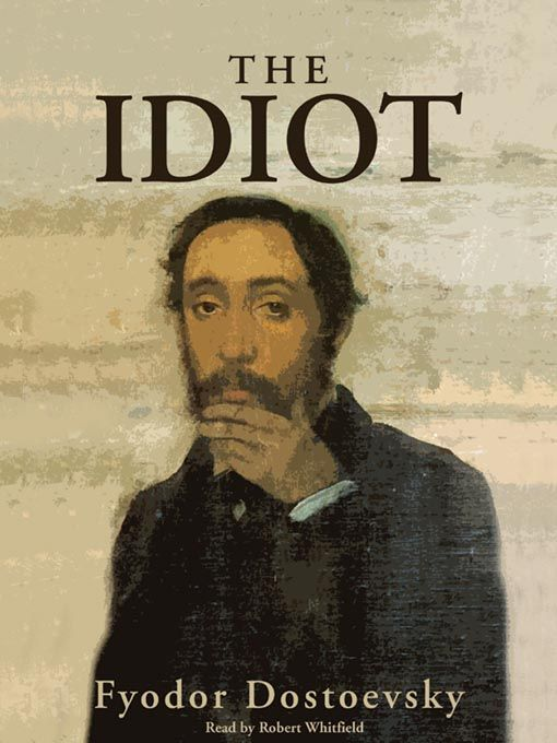 "The Idiot  The dark Russian novelist's tale of the impossibility of being innocent in a corrupt society is a challenging but worthwhile read. Also worth the effort are ""Crime and Punishment"" and – probably his most enjoyable read – the short story ""White Nights."""