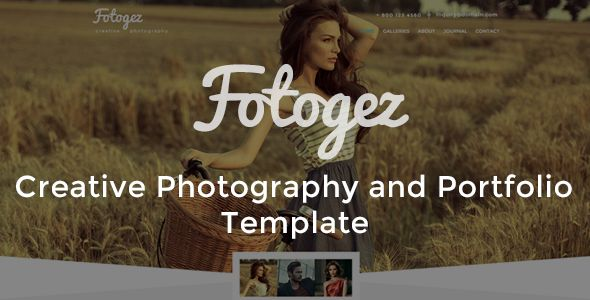 Fotogez - Creative Photography and Portfolio Template . Fotogez has features such as High Resolution: Yes, Compatible Browsers: IE9, IE10, IE11, Firefox, Safari, Opera, Chrome, Compatible With: Bootstrap 3.x, Columns: 4+