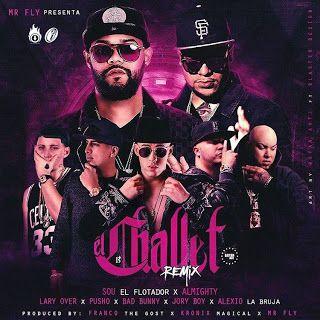 Urban-Music-Word: El Challet Remix - Sou Ft Almighty, Bad Bunny