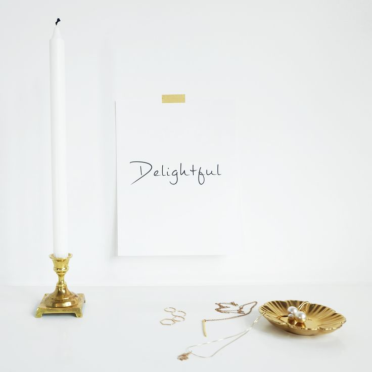 """Delightful"" Wall Art.  #wallart #print #card #necklace #rings #words #charming #jewelry #candle #tape #delightful #shop #store #bright #gold #vancouver #online #vanity #desk #room #interior #decor #decoration #quote #melissamercierdesigns"