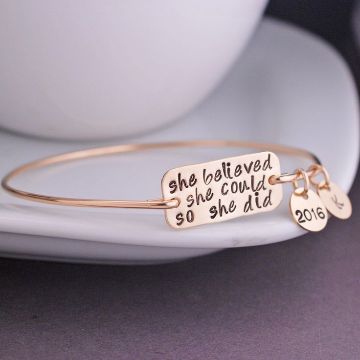 She Believed She Could So She Did Bracelet, Graduation Jewelry Gift, Inspirational Bangle Bracelet by georgiedesigns on Etsy https://www.etsy.com/listing/224564235/she-believed-she-could-so-she-did