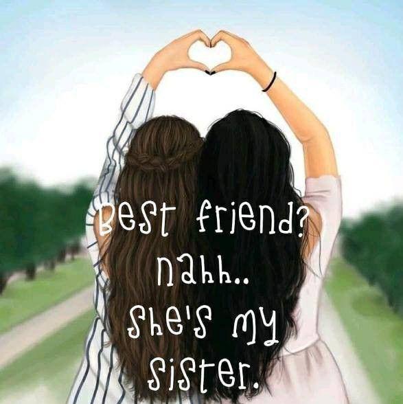 Friends Nahhhh She Is My Sister Best Friend Drawings Bff Drawings Sister Bff